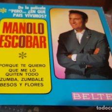 Discos de vinilo: MANOLO ESCOBAR - EP PERO EN QUÉ PAÍS VIVIMOS - PORQUE TE QUIERO, ZUMBA ZUMBALE - BESOS Y FLORES. Lote 172889715