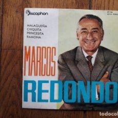 Discos de vinilo: MARCOS REDONDO - MALAGUEÑA + CHIQUITA + PRINCESITA + . Lote 172890670