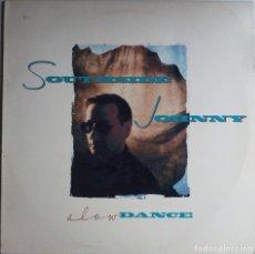 Discos de vinilo: SOUTHSIDE JOHNNY...SLOW DANCE.( RCA ? 1988.) SPAIN. Lote 172900234