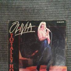 Discos de vinilo: OLIVIA TOTALLY HOT SELLO: SONOPRESSE 2S00862789 FORMATO: VINYL, 7 , SINGLE, 45 RPM PAÍS: FR. Lote 172906728
