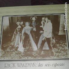Discos de vinilo: RICK WAKEMAN LAS SEIS ESPOSAS DE ENRIQUE VIII. Lote 172913242