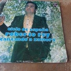 Discos de vinilo: ROBERTO REY - CANTANDO A ZAMORA / CIELO DE ESPAÑA. SINGLE VINILO 1976.. Lote 172928384