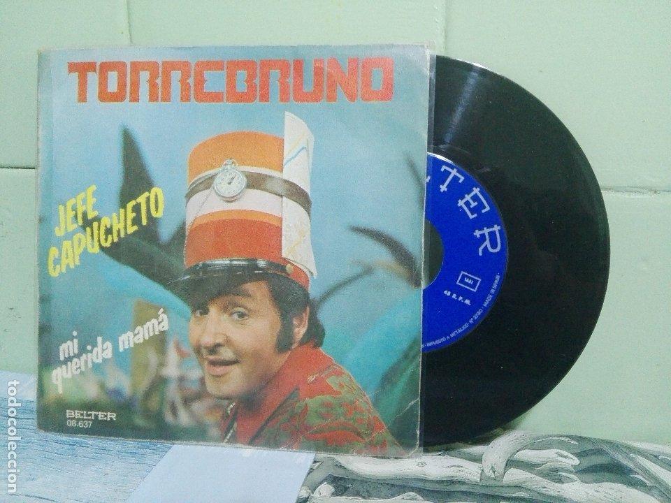 TORREBRUNO JEFE CAPUCHETO SINGLE SPAIN 1977 PDELUXE (Música - Discos - Singles Vinilo - Música Infantil)