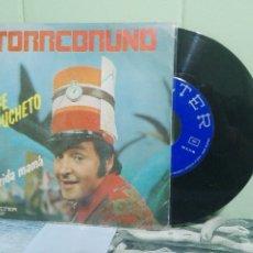 Discos de vinilo: TORREBRUNO JEFE CAPUCHETO SINGLE SPAIN 1977 PDELUXE. Lote 172944892