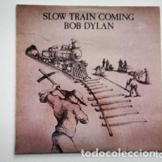 Discos de vinilo: BOB DYLAN SLOW TRAIN COMING LP CBS 1979. Lote 172945397