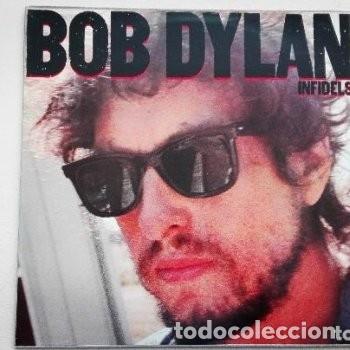 BOB DYLAN INFIDELS LP CBS 1983 (Música - Discos - LP Vinilo - Cantautores Extranjeros)
