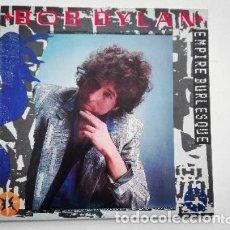 Discos de vinilo: BOB DYLAN EMPIRE BURLESQUE LP CBS 1985. Lote 172945630