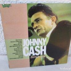 Discos de vinilo: JOHNNY CASH. BORN TO LOSE. LP VINILO. SERDISCO ZAFIRO. 1989. VER FOTOGRAFIAS ADJUNTAS. Lote 172945858