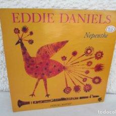 Discos de vinilo: EDDIE DANIELS. NEPENTHE. LP VINILO. GRP RECORDS 1990. VER FOTOGRAFIAS ADJUNTAS. Lote 172958632