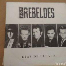Discos de vinilo: LOS REBELDES DIAS DE LLUVIA SINGLE. Lote 172960690