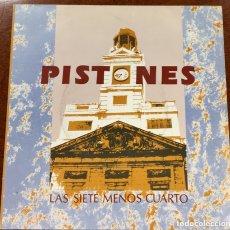 Discos de vinilo: PISTONES. LAS SIETE MENOS CUARTO. SINGLE.. Lote 172971270
