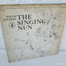 Discos de vinilo: THE SINGING NUM. SOEUR SOURIRE. LP VINILO. PHILIPS. CONTIENE DIBUJOS Y TEXTO. VER FOTOGRAFIAS. Lote 172977812