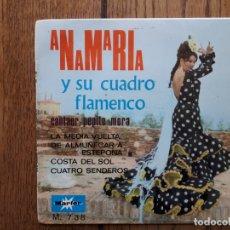 Discos de vinilo: ANA MARIA Y SU CUADRO FLAMENCO + PEPITO MORA + MANOLO SANLUCAR - DE ALMUÑECAR A ESTEPONA + LA MEDIA. Lote 172980770