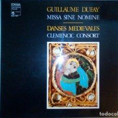 Discos de vinilo: GUILLAUME DUFAY-CLEMENCIC CONSORT – MISSA SINE NOMINE-DANSES MEDIEVALES [HARMONIA MUNDI-EDIGSA-1979]. Lote 172988887
