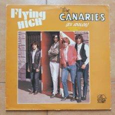 Discos de vinilo: THE CANARIES- FLYING HIGH- EX ÍDOLOS TEDDY BAUTISTA- LP ALIGATOR 1985. Lote 172994897