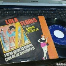 Discos de vinilo: LOLA FLORES SINGLE A MI ME GUSTAN LOS HOMBRES 1973. Lote 173016364