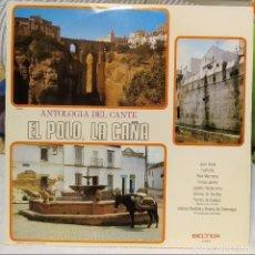 Discos de vinilo: LP EL POLO, LA CAÑA-ANTOLOGIA DEL CANTE, JUAN VAREA,FOSFORITO,TERESA JAREÑO,1971 COMO NUEVO (NM_NM). Lote 173049894