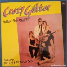 Discos de vinilo: CRAZY GUITAR. - HANK THE KNIFE - LP. 1980. Lote 173068902