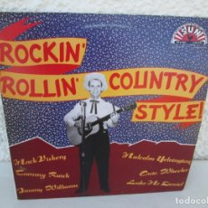 Discos de vinilo: ROCKIN´ROLLIN´COUNTRY STYLE!. MACK VICKERY. TOMMY RUICK. JIMMY WILLIAMS.. LP VINILO. SUN RECORD 1988. Lote 173070135