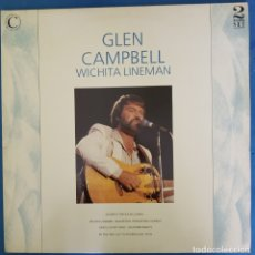 Discos de vinilo: GLEN CAMPBELL WICHITA LINEMAN DOBLE 1988. Lote 173070542