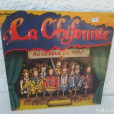 Discos de vinilo: LA CHIFONNIE. AU-DESSUS DU PONT. LP VINILO. GUIMBARDA CFE 1980. VER FOTOGRAFIAS ADJUNTAS. Lote 173071464