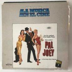 Discos de vinilo: PAL JOEY - HISTORIA DE LA MÚSICA EN EL CINE 7 - LP BELTER 1982 - FRANK SINATRA. Lote 173073367