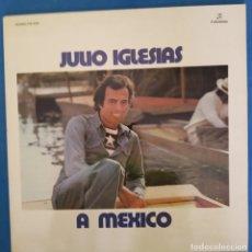 Discos de vinilo: JULIO IGLESIAS- A MEXICO. Lote 173073499
