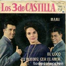 Discos de vinilo: LOS 3 DE CASTILLA / MAMI + 3 (EP 1962). Lote 173073938