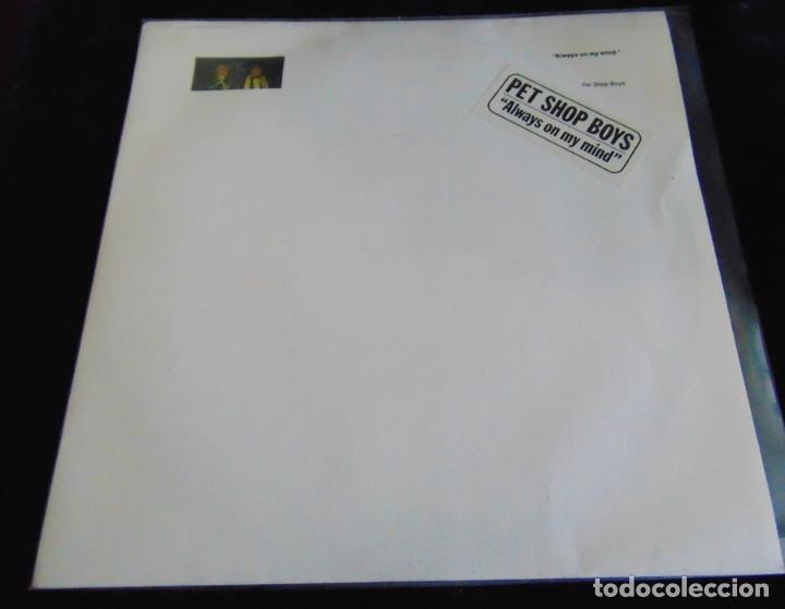 PET SHOP BOYS – ALWAYS ON MY MIND - SINGLE 1987 (Música - Discos de Vinilo - Singles - Pop - Rock Extranjero de los 80)