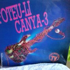 Discos de vinilo: FOTEU-LI CANYA-3 ROCK CATALA. Lote 173098705