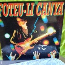 Discos de vinilo: FOTEU-LI CANYA-ROCK CATALA. Lote 173098794