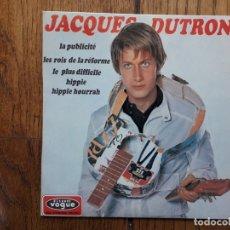 Discos de vinilo: JACQUES DUTRONC - LA PUBLICITE + LE ROIS DE LA REFORME + LE PLUS DIFFICILE + HIPPIE HIPPIE HOURRAH. Lote 173113564