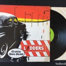 Discos de vinilo: DISCO MAXI SINGLE VINILO 12'' LADDERS - GOTTA SEE JANE EDICION INGLESA DE 1983. Lote 173118377