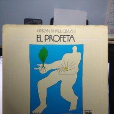 Discos de vinilo: LP EL PROFETA, DE GIBRAN KHALIL GIBRAN ( CANTA SERGIO DALMA ). Lote 173126239