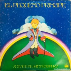 Discos de vinilo: ANTOINE DE SAINT-EXUPÉRY  EL PEQUEÑO PRINCIPE ARIOLA  89.276-H LP VINILO EXCELENTE, COMO NUEVO. Lote 173134348