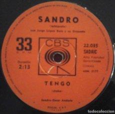 Discos de vinilo: SANDRO (TENGO / PENUMBRAS) SINGLE 33 RPM. EDICIÓN ARGENTINA. RARO.. Lote 173164652