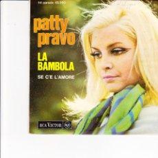 Discos de vinilo: 45 GIRI PATTY PRAVO LA BAMBOLA /SE CE' L'AMORE RCA VICTOR MADE IN FRANCE SERIE HIT PARADE . Lote 173182802