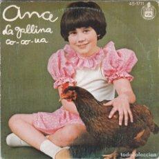 Discos de vinilo: ANA,LA GALLINA CO-CO-UA DEL 78. Lote 173193719