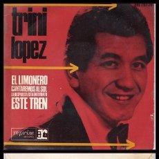 Disques de vinyle: TRINI LOPEZ, EL LIMONERO, ESTE TREN, CANTAREMOS AL SOL Y LA RESPUESTA ESTA EN EL VIENTO.. Lote 173202910