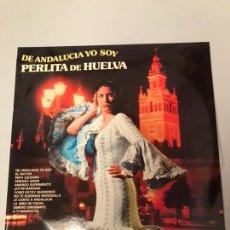 Discos de vinilo: PERLITA DE HUELVA ( DE ANDALUCIA YO SOY) LP ESPAÑA 1973. Lote 173203405