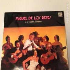 Discos de vinilo: MIGUEL DE LOS REYES Y SU CUADRO FLAMENCO. Lote 173203725