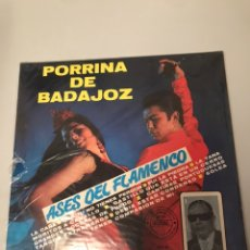 Discos de vinilo: PORRINA DE BADAJOZ - ASES DEL FLAMENCO. Lote 173204257