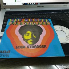Discos de vinilo: VIC MARCEL SINGLE PROMOCIONAL FUNKY LOVER ESPAÑA 1973. Lote 173238259
