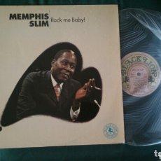 Discos de vinilo: MEMPHIS SLIM LP ROCK ME BABY 1975 VG+ BLUES ROCK. Lote 173278639