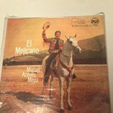 Discos de vinilo: MIGUEL ACEVES MEJIA - EL MEJICANO. Lote 173313182