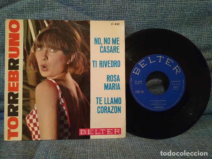 TORREBRUNO - NO, NO ME CASARÉ + 3 - EP SPAIN AÑO 1964 - BELTER 51.433 MUY RARO Y EN BUEN ESTADO (Música - Discos de Vinilo - EPs - Canción Francesa e Italiana)