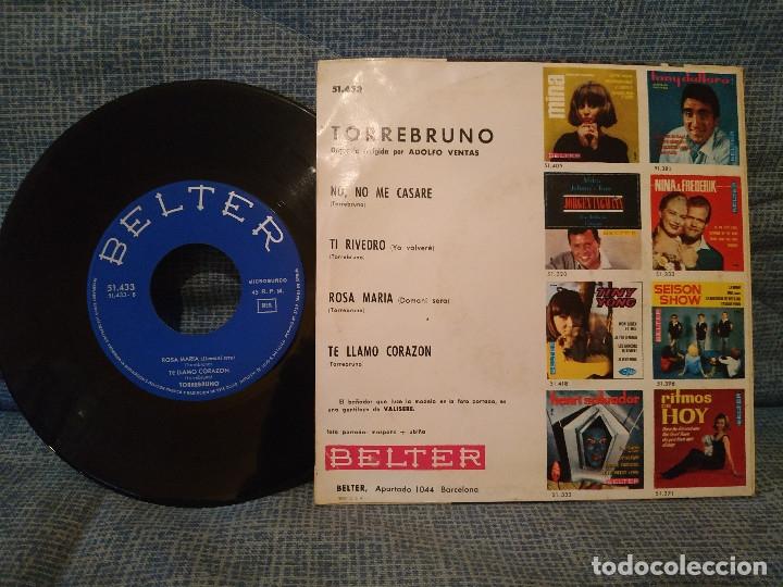 Discos de vinilo: Torrebruno - No, No me casaré + 3 - Ep Spain año 1964 - Belter 51.433 muy raro y en buen estado - Foto 2 - 173357152