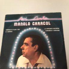 Discos de vinil: ASI CANTA MANOLO CARACOL. Lote 173377968