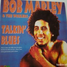 Discos de vinilo: BOB MARLEY & THE WAILERS - TALKIN' BLUES - SPAIN PROMO SINGLE 1991- COMO NUEVO.. Lote 173385804