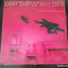 Discos de vinilo: MATTHEW WILDER: BOUNCIN' OFF THE WALLS - LP (1984). Lote 173392923